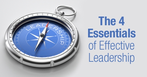 The_4_Essentials_of_Effective_Leadership